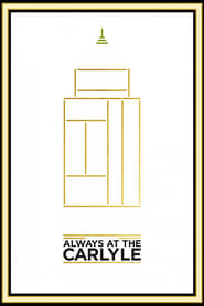 Poster for Always at The Carlyle