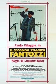The Second Tragic Fantozzi