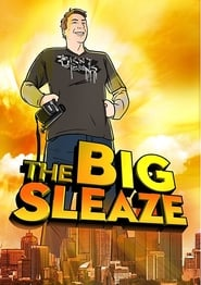 The Big Sleaze (2010)