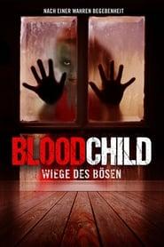 Blood Child – Wiege des Bösen