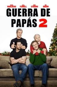 Guerra de papás 2 (2017)
