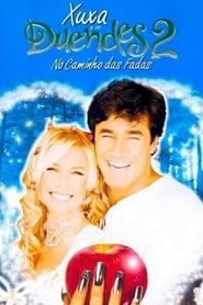 Xuxa e os Duendes 2: No Caminho das Fadas 2002