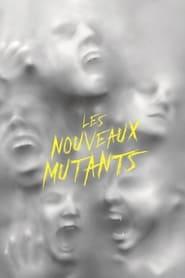 Poster Les Nouveaux mutants 2020