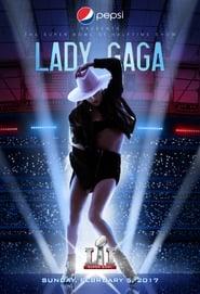 Lady Gaga – Super Bowl LI (2017)