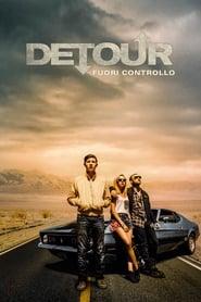 watch Detour - Fuori controllo now