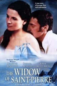 The Widow of Saint-Pierre 2000