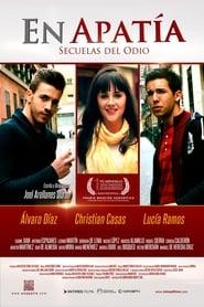 En Apatía: Secuelas del Odio movie