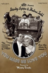 You Made Me Love You (1933)