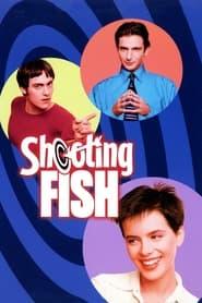 Shooting Fish 1997