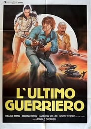 L'ultimo guerriero (1984)