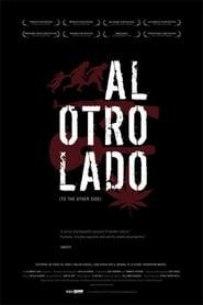 Al Otro Lado (2006) Zalukaj Online Cały Film Lektor PL CDA
