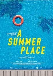 مشاهدة فيلم A Summer Place 2021 مترجم أون لاين بجودة عالية