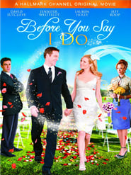 Before You Say 'I Do' (2009)