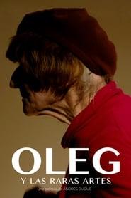 Oleg y las raras artes 2016