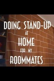 مترجم أونلاين و تحميل Doing Stand-up at Home for My Roommates 2021 مشاهدة فيلم