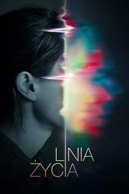 Linia życia Oglądaj Online 2017 HD