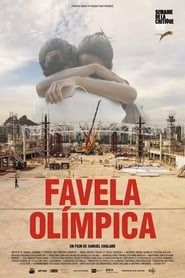 Favela Olímpica - Free Movies Online