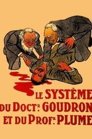 Dr. Goudron's System
