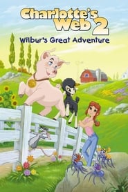 Charlotte's Web 2: Wilbur's Great Adventure (2003)