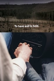 To Have and to Hold (2001) Online Cały Film Zalukaj Cda