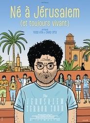 Regardez Né à Jérusalem (et toujours vivant) Online HD Française (2019)