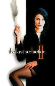 The Last Seduction II (1999)