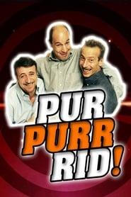 Pur Purr Rid! (2008)