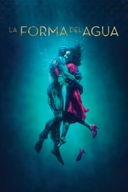 La Forma del Agua (2017) | The Shape of Water