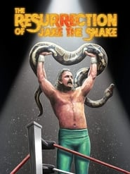 The Resurrection of Jake the Snake (2019)