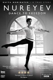 Rudolf Nureyev: Dance to Freedom 2015