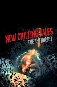 New Chilling Tales: The Anthology (2018)