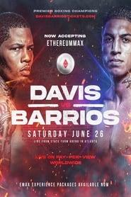 Boxing: Davis vs Barrios (2021)