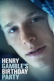 Poster of Henry Gamble's Birthday Party