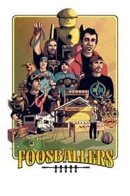 Foosballers : The Movie | Watch Movies Online