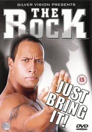 The Rock - Just Bring It