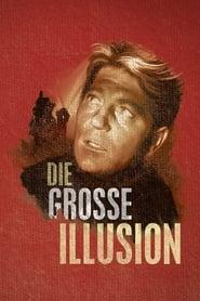 Die große Illusion 1937