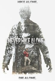 Never Hike Alone VOSTFR