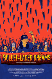 Bullet-laced Dreams (2020)