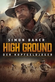 High Ground – Der Kopfgeldjäger [2020]