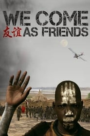 We Come as Friends (2014)