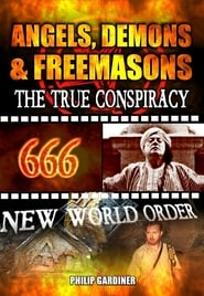 Angels, Demons and Freemasons: The True Conspiracy 2008