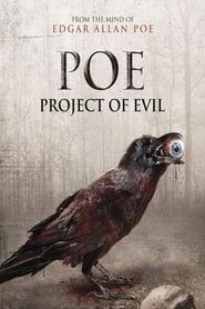 P.O.E. : Project of Evil (2012)