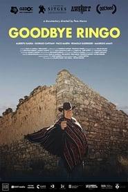 Ver Goodbye Ringo Online HD Español y Latino (2018)