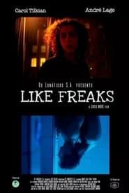 Like Freaks (2021)