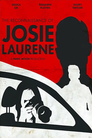 The Reconnaissance of Josie Laurene
