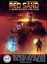 Red Sand: A Mass Effect Fan Film streaming