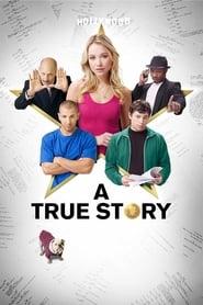 A True Story (2013)