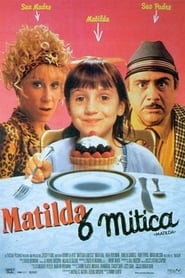 Matilda 6 mitica streaming hd