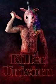 Assistir Killer Unicorn (2019) HD Dublado e Legendado