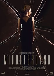 Middleground (2018) Full Movie Watch Online Free